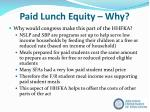 paid lunch equity why