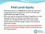 paid lunch equity2