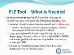 ple tool what is needed