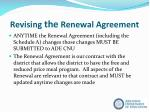 revising the renewal agreement1