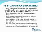sy 14 15 non federal calculator