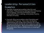 leadership personalities examples