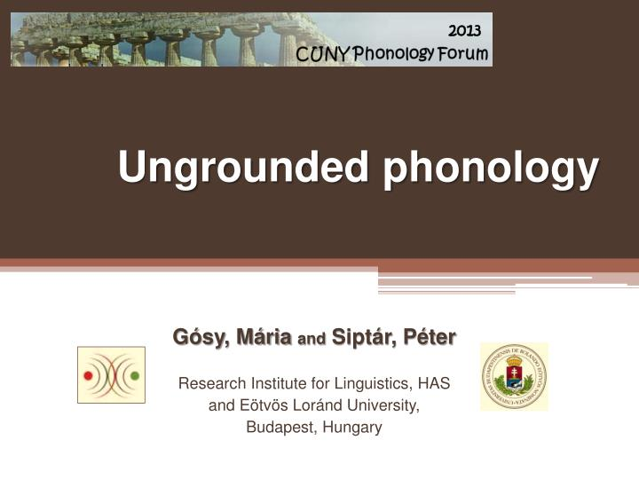 ungrounded phonology n.
