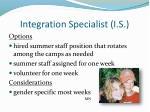 integration specialist i s
