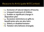 reasons to anticipate will contest5