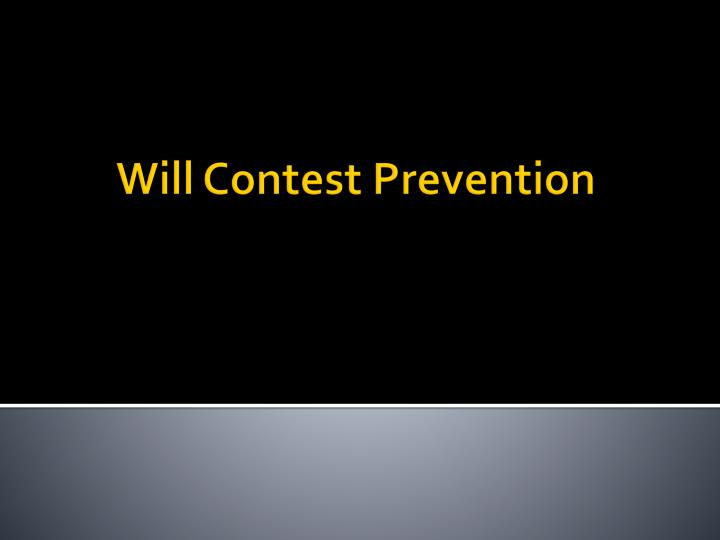 will contest prevention n.