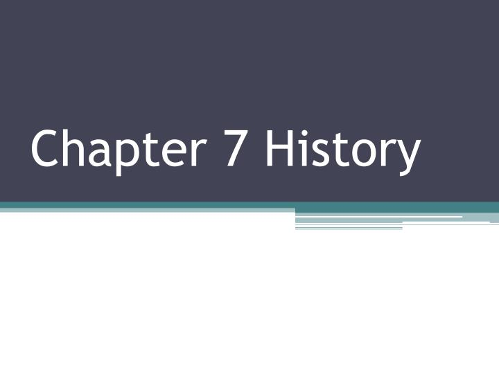 chapter 7 history n.