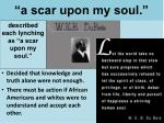 a scar upon my soul
