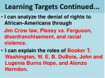 learning targets continued