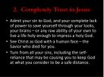 2 completely trust in jesus