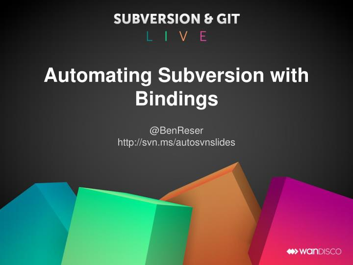 automating subversion with bindings n.