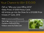 your chance to win 10 000