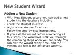 new student wizard