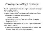 convergence of logit dynamics