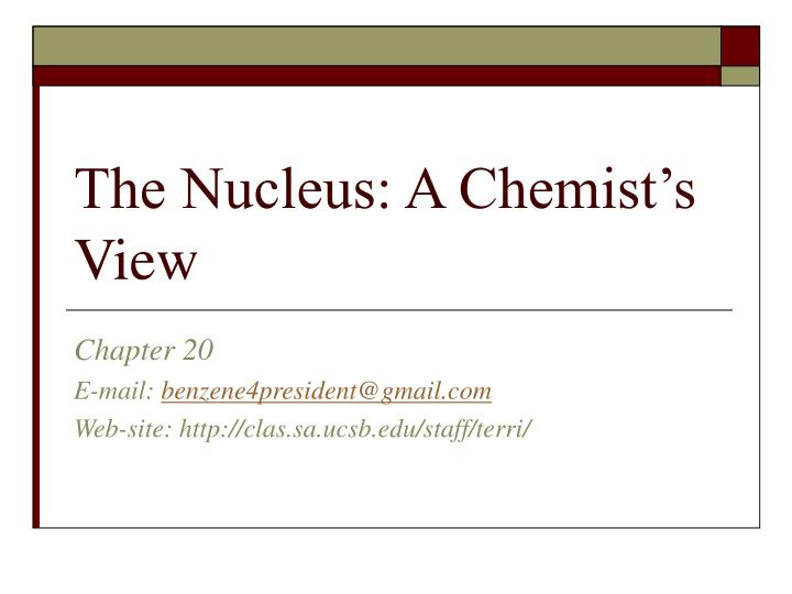 the nucleus a chemist s view n.