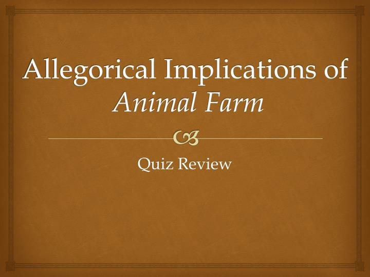 allegorical implications of animal farm n.
