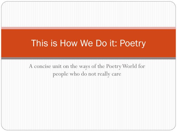 this is how we do it poetry n.