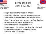 battle of shiloh april 6 7 1862