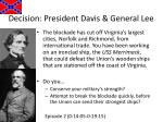 decision president davis general lee