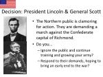 decision president lincoln general scott
