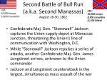 second battle of bull run a k a second manassas august 28 30 1862