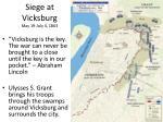 siege at vicksburg may 19 july 4 1863
