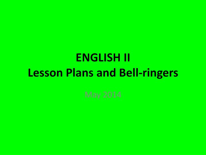 english ii lesson plans and bell ringers n.