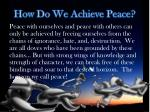 how do we achieve peace