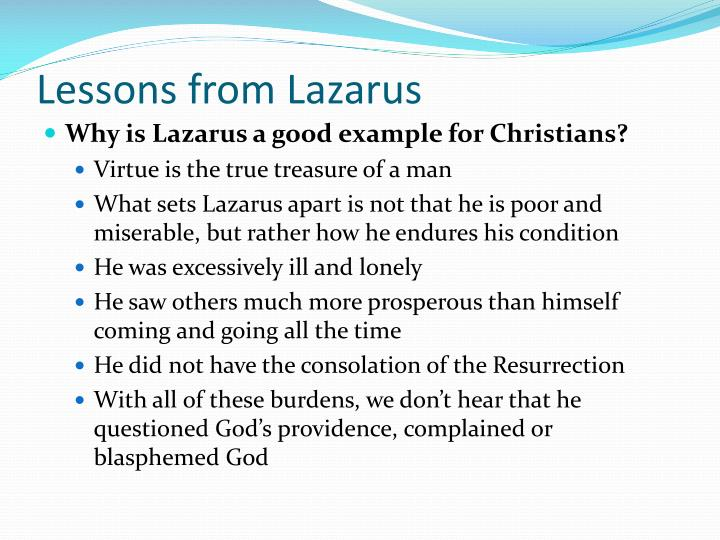 Lessons from Lazarus
