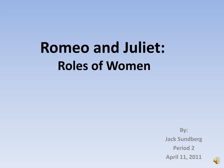 romeo and juliet roles of women n.