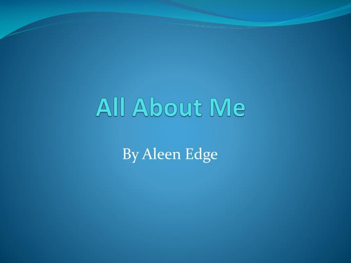 all about me n.