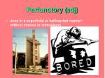 perfunctory adj