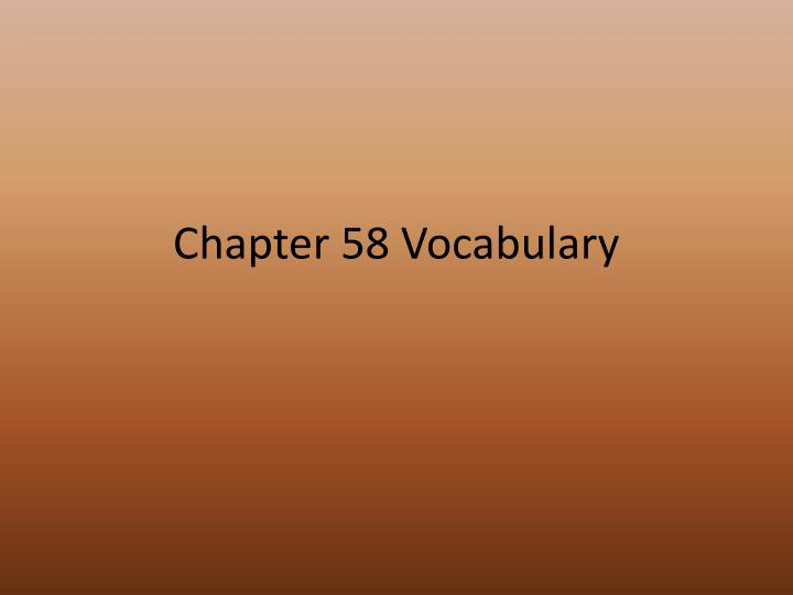 chapter 58 vocabulary n.
