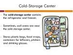 cold storage center
