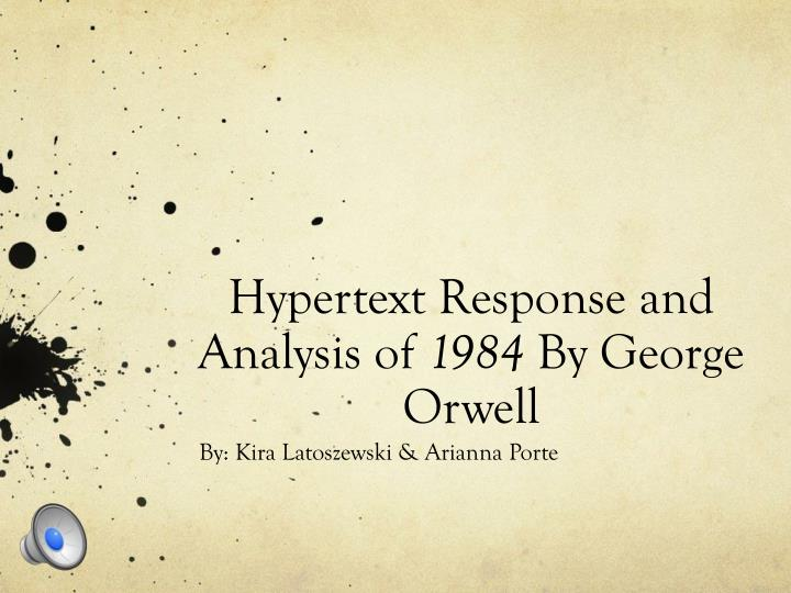 hypertext response and analysis of 1984 by george orwell n.