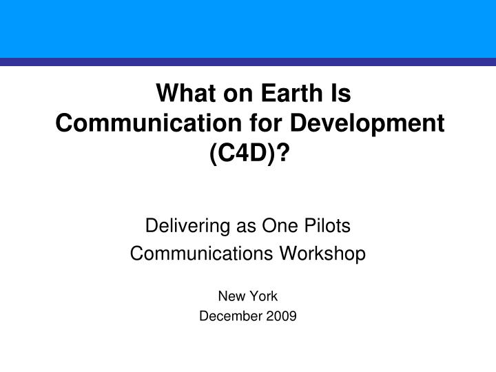 what on earth is communication for development c4d n.