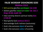 false worship dishonor s god
