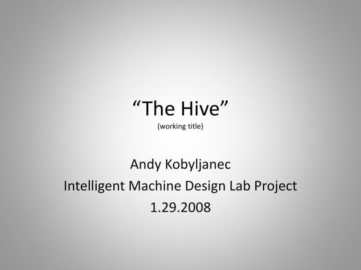 the hive working title n.
