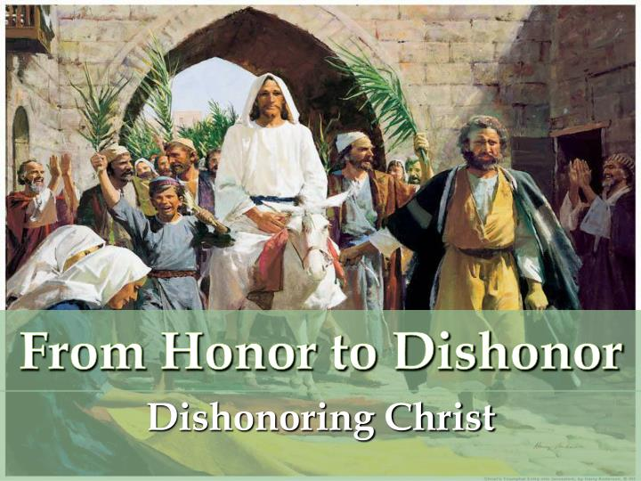 from honor to dishonor n.