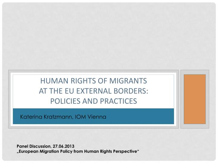 human rights of migrants at the eu external borders policies and practices n.