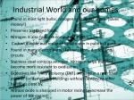 industrial world and our homes