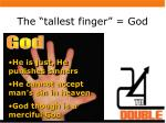 the tallest finger god