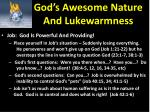 god s awesome nature and lukewarmness3