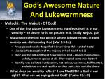 god s awesome nature and lukewarmness4