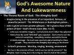 god s awesome nature and lukewarmness5