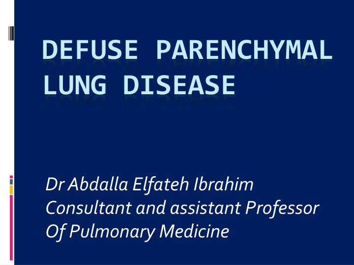 dr abdalla elfateh ibrahim consultant and assistant professor of pulmonary medicine n.