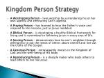 kingdom person strategy1