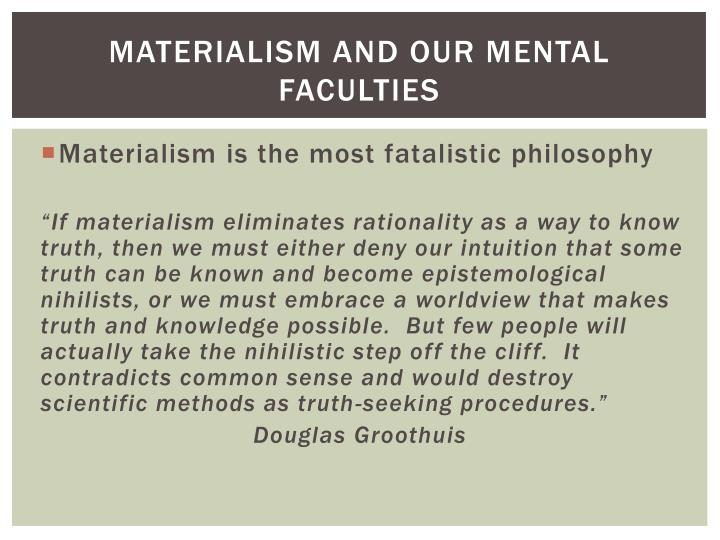 Materialism and Our Mental Faculties
