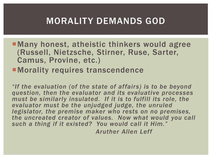 Morality Demands God