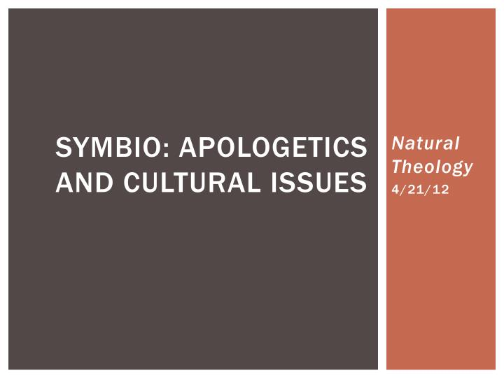 symbio apologetics and cultural issues n.